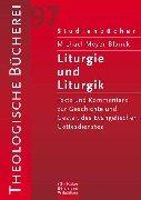 9783579053202: Liturgie und Liturgik: Der Evangelische Gottesdienst aus Quellentexten erklärt (Studienbücher) (German Edition)