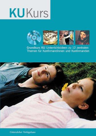 9783579055329: Grundkurs KU, Handbuch für Unterrichtende, m. CD-ROM