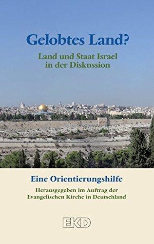 9783579059662: Gelobtes Land?: Land und Staat Israel in der Diskussion. Eine Orientierungshilfe