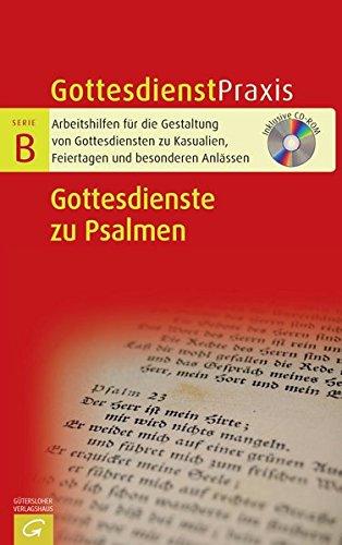 9783579060736: Gottesdienstpraxis Serie B. Gottesdienste zu den schönsten Psalmen