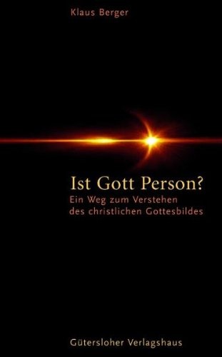 9783579064024: Ist Gott Person?