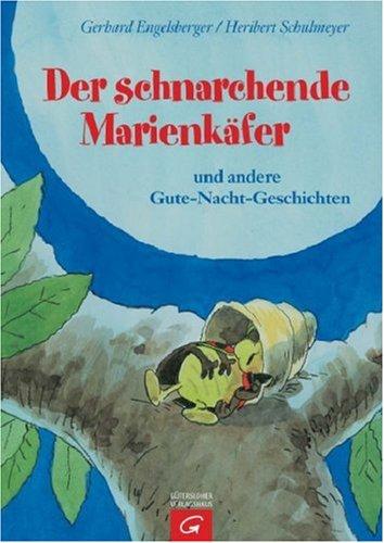 9783579067070: Der schnarchende Marienkäfer
