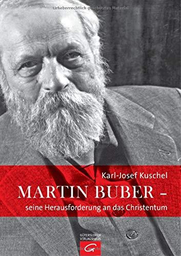 9783579070865: Martin Buber - seine Herausforderung an das Christentum