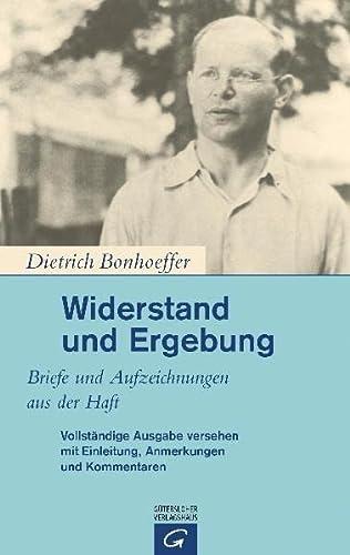 Widerstand und Ergebung: Briefe und Aufzeichnungen aus der Haft (9783579071411) by Bonhoeffer, Dietrich