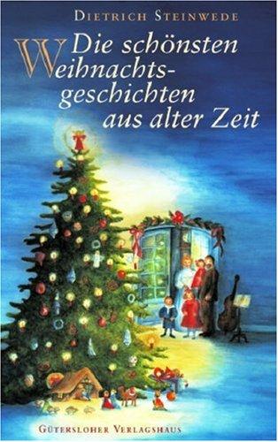 9783579072012: Die schönsten Weihnachtslegenden aus alter Zeit