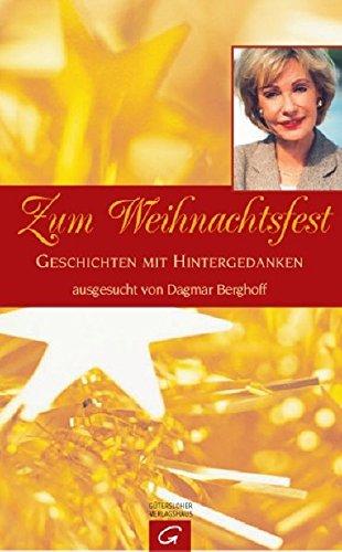9783579072081: Zum Weihnachtsfest. Geschichten mit Hintergedanken