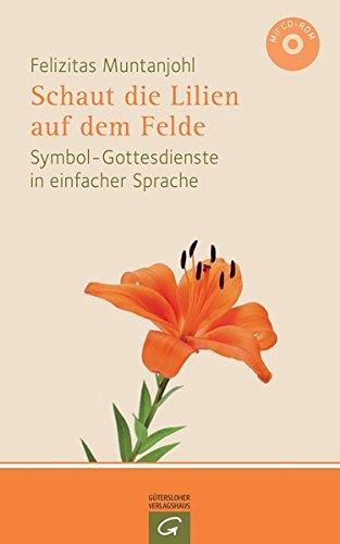 9783579074344: Schaut die Lilien auf dem Felde