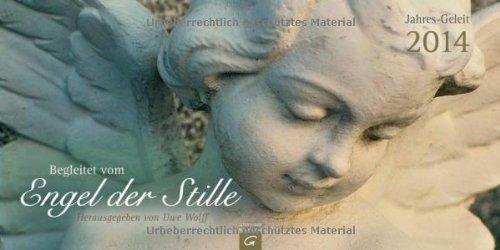 9783579077543: Begleitet vom Engel der Stille Jahres-Geleit 2014: Aufstellkalender
