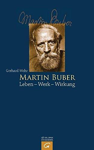9783579080727: Martin Buber: Leben - Werk - Wirkung