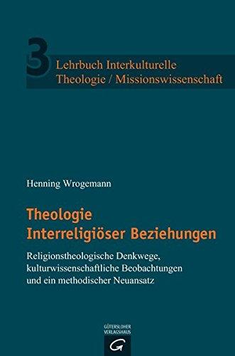 9783579081434: Theologie Interreligiöser Beziehungen
