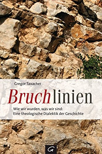 Bruchlinien: Gregor Taxacher