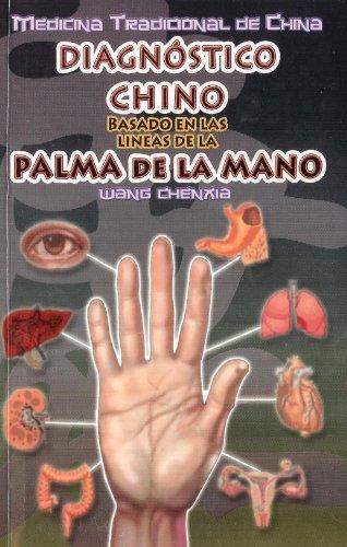 9783579761046: Diagnostico Chino Basado en las Lineas de la Palma de la Mano. Medicina Tradicional de China. Fotografias a color. (Spanish Edition)
