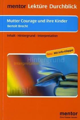 Lektu>RE - Durchblick: Brecht: Mutter Courage Und: Bertolt Brecht