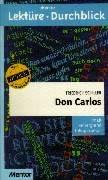 Lektu>RE - Durchblick: Schiller: Don Carlos (German: Schiller, Friedrich von,