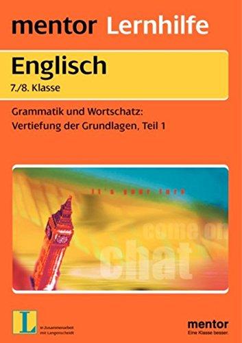 Englisch 7./8. Klasse. Grammatik und Wortschatz. Vertiefung: Zenit, Dieter d',