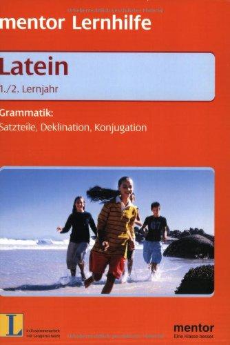 9783580635909: Mentor Lernhilfe. Latein 1./2. Lernjahr. Grammatik: Satzteile, Deklination, Konjugation.
