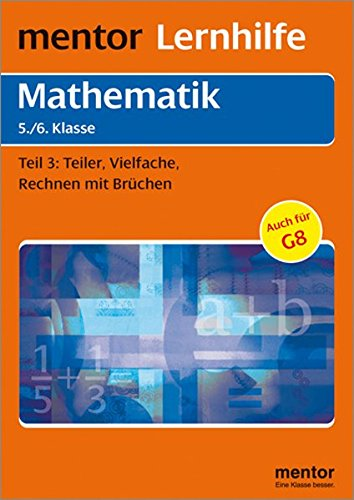 Mathematik. Grund- und Aufbauwissen 3. 5./6. Klasse: Hoffmann, Herbert