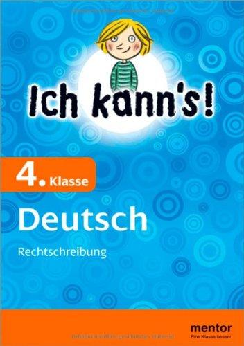 9783580637682: Ich kann's! 4. Klasse Deutsch: Rechtschreibung
