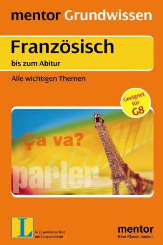 9783580640224: Grundwissen Französisch bis zum Abitur: Alle wichtigen Themen