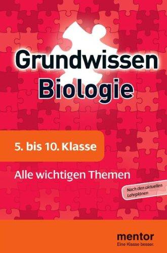 Grundwissen Biologie. 5. bis 10. Klasse: Alle wichtigen Themen - Stratil, Franz X.; Ruppert, Wolfgang; Kleinert, Reiner