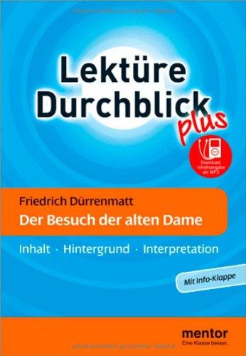 9783580653590: Friedrich Dürrenmatt: Der Besuch der alten Dame: Inhalt - Hintergrund - Interpretation