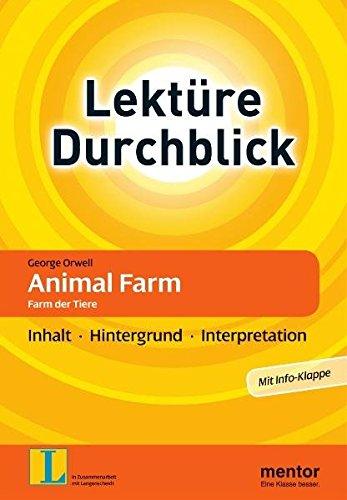 George Orwell: Animal Farm. Farm der Tiere: Inhalt - Hintergrund - Interpretation (Lektüre Durchblick Englisch) - Hermes Rüdiger