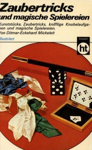 9783581661648: Zaubertricks und magische Spielereien.
