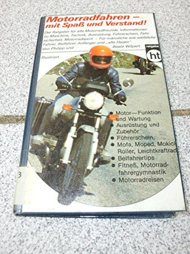 9783581664731: Motorradfahren - mit Spass und Verstand