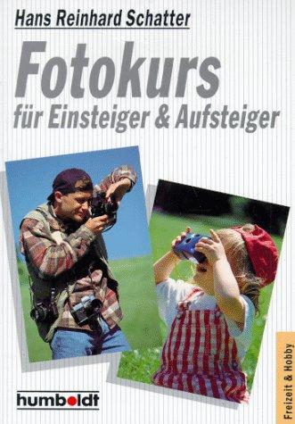 9783581664755: Fotokurs für Einsteiger + Aufsteiger