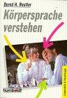 Körpersprache verstehen: Bernd Reutler:
