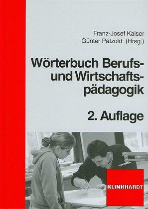 9783582005809: Wörterbuch Berufs- und Wirtschaftspädagogik.
