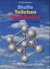 9783582012357: Stoffe, Teilchen, Reaktionen