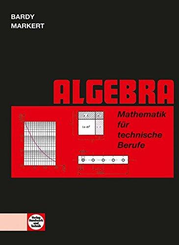 9783582013118: Mathematik f�r technische Berufe. Algebra
