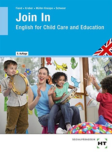 Join in: English for Child Care and Education - Ruth Flaß, Heidi Kreber