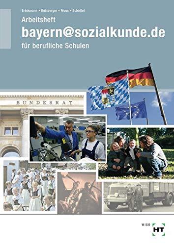 9783582018731: bayern@sozialkunde.de: Arbeitsheft - Schülerausgabe