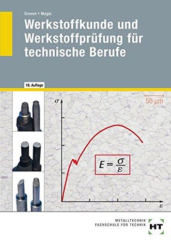 9783582022110: Werkstoffkunde und Werkstoffprüfung für technische Berufe
