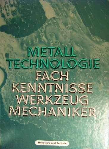 9783582031907: Metall Technologie Fachkenntnisse Werkzeugmechaniker