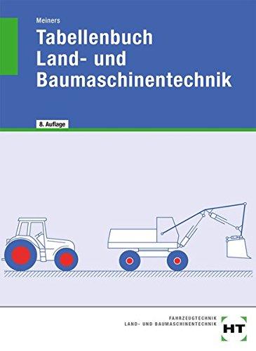 Tabellenbuch für Landmaschinenmechaniker. - Meiners, Hermann