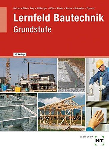 9783582035202: Lernfeld Bautechnik, Grundstufe, Lehrbuch