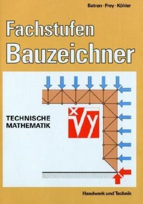 9783582035424: Fachstufen Bauzeichner. Technische Mathematik.
