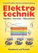 9783582036650: Elektrotechnik: Tabellen - Formeln - Übersichten