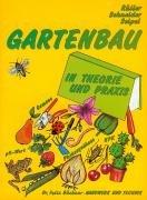 9783582041548: Gartenbau in Theorie und Praxis