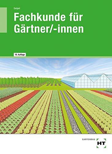 9783582041555: Fachkunde für Gärtner. (Lernmaterialien)
