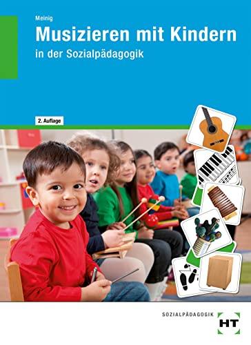 9783582047779: Musizieren mit Kindern
