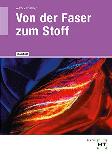 9783582051127: Von der Faser zum Stoff. Textile Werkstoff- und Warenkunde. (Lernmaterialien)