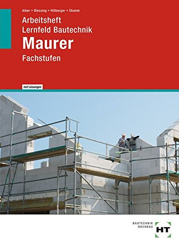 9783582352279: Arbeitsheft mit eingetragenen Lösungen Lernfeld Bautechnik Maurer: Fachstufen