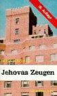 Jehovas Zeugen Münchener Reihe: Haack, Friedrich-Wilhelm: