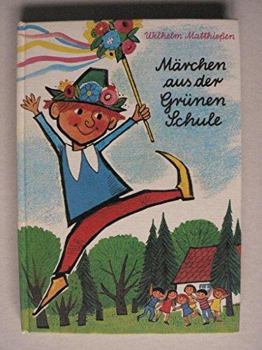 9783588001171: Märchen aus der grünen Schule