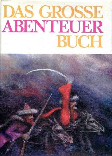9783588001591: Das große Abenteuerbuch