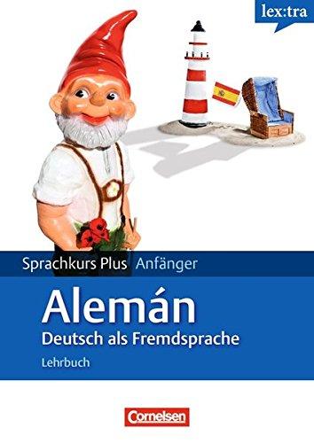 9783589010806: Lextra Deutsch als Fremdsprache Sprachkurs Plus: Anfänger A1-A2. Ausgangssprache Spanisch